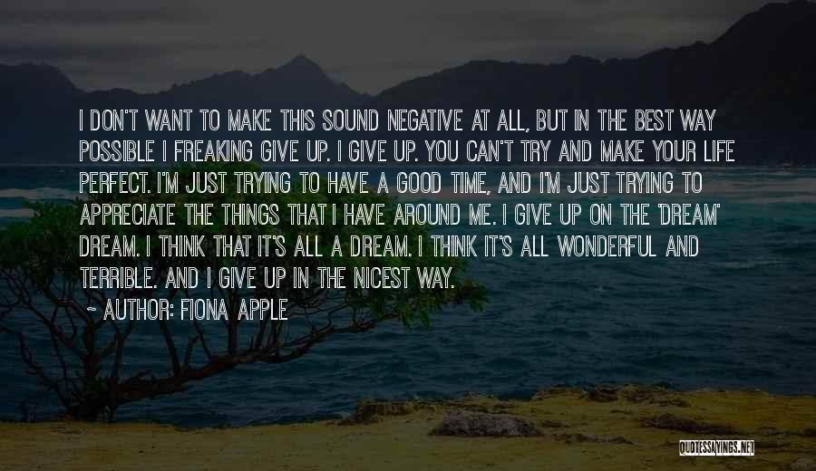 Fiona Apple Quotes 1748224