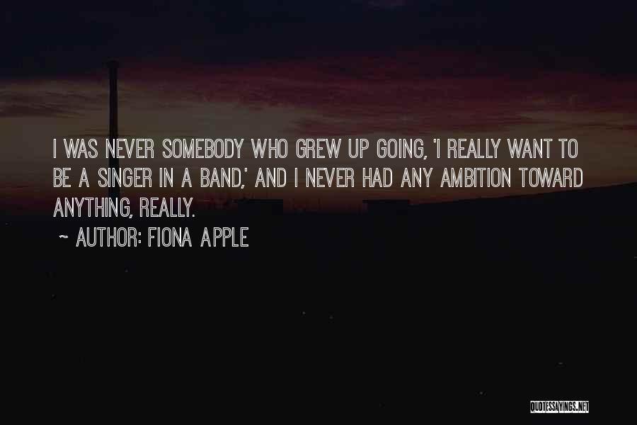 Fiona Apple Quotes 1778598