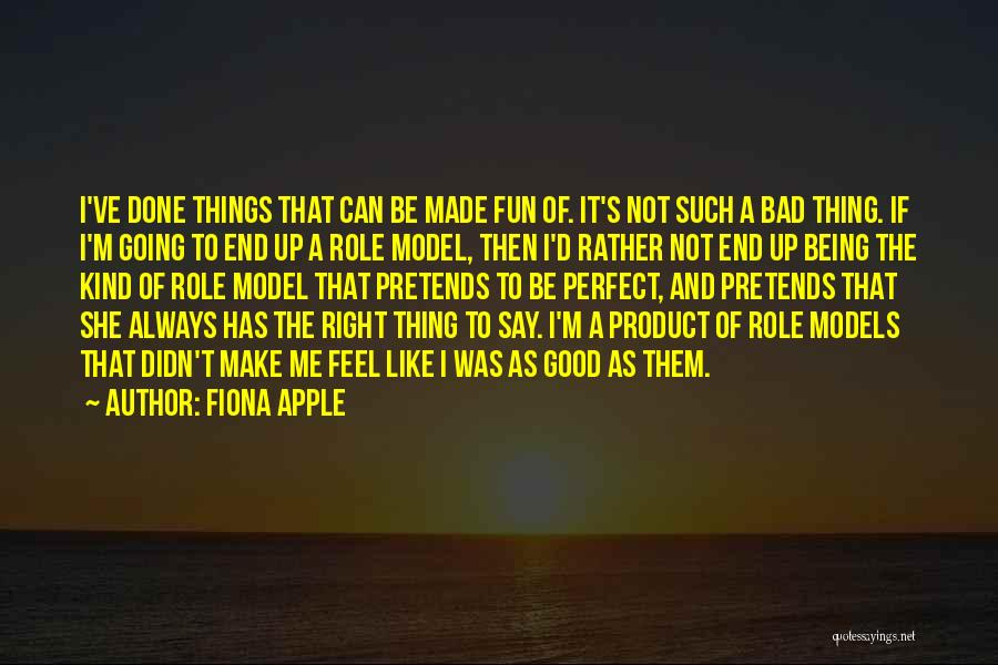 Fiona Apple Quotes 1841061