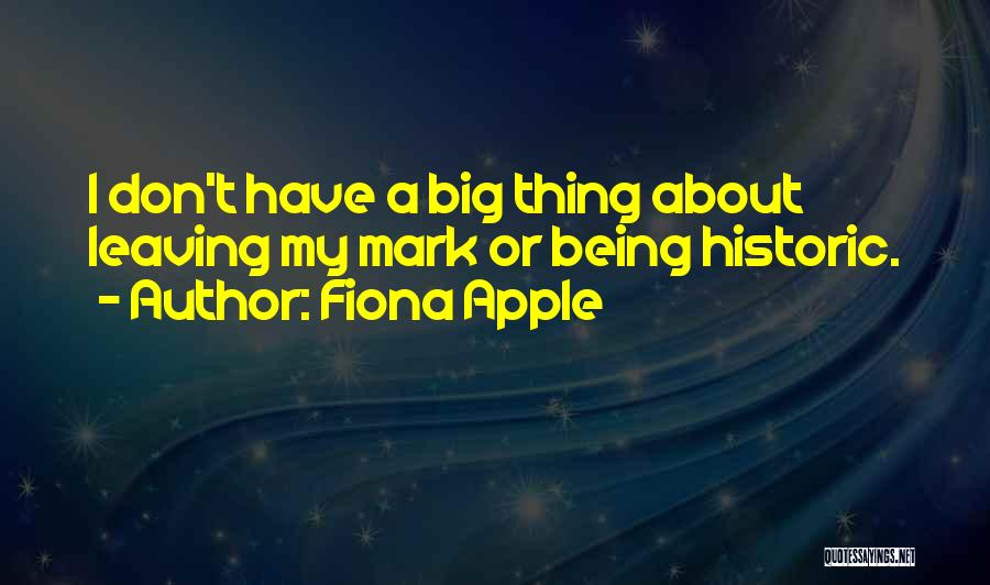 Fiona Apple Quotes 210241