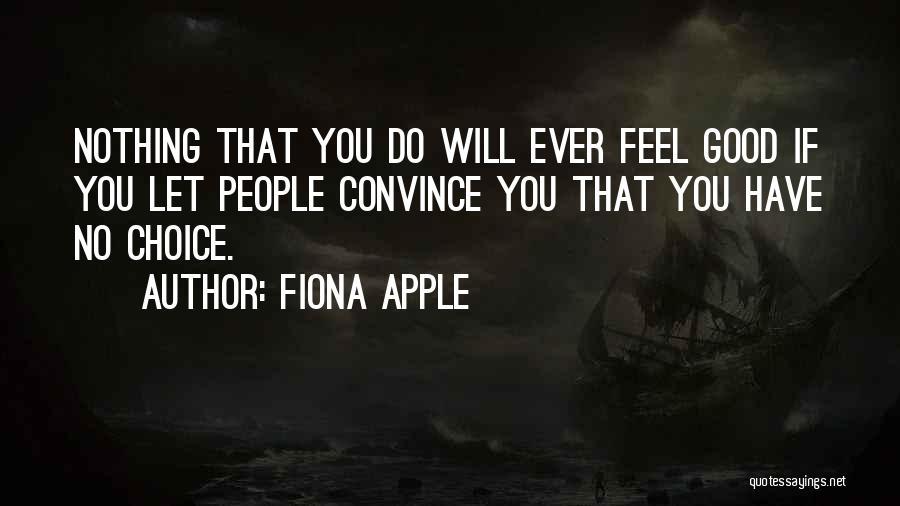 Fiona Apple Quotes 2224404