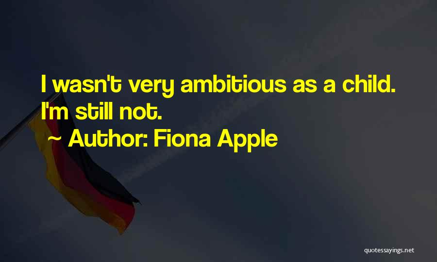 Fiona Apple Quotes 308587