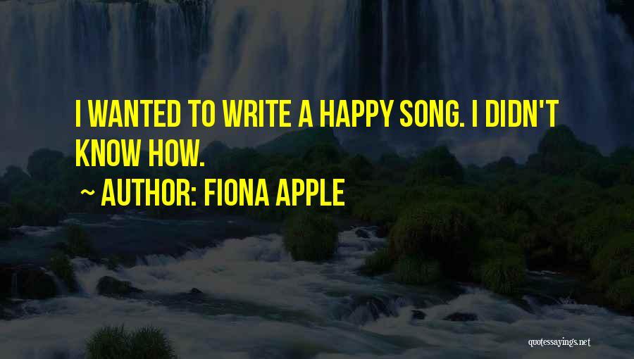 Fiona Apple Quotes 328847