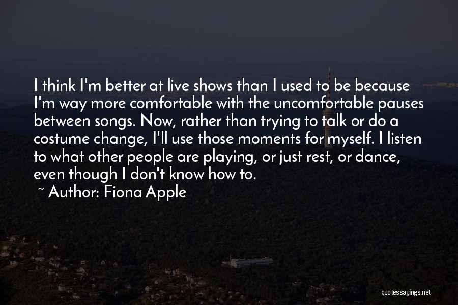 Fiona Apple Quotes 617808