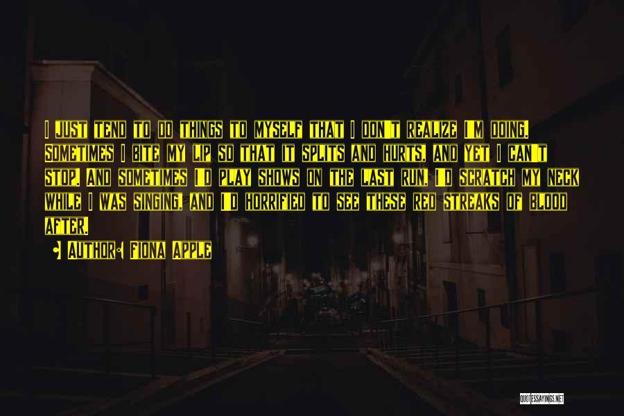Fiona Apple Quotes 619745