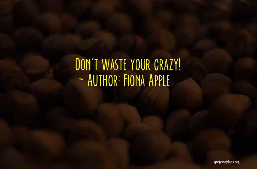 Fiona Apple Quotes 721971