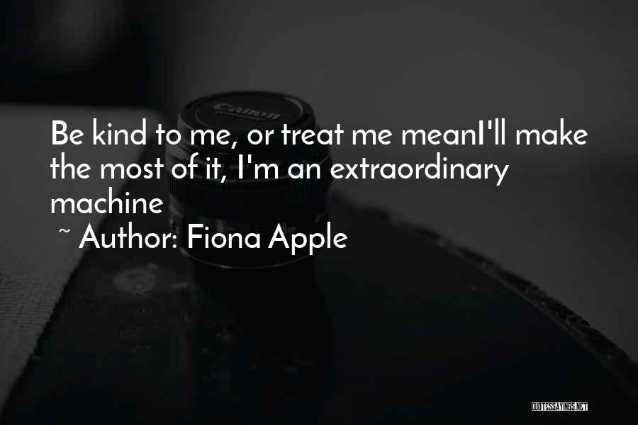 Fiona Apple Quotes 734200