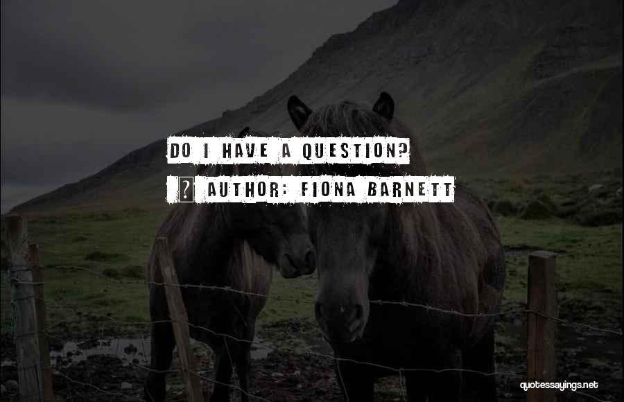 Fiona Barnett Quotes 1100701