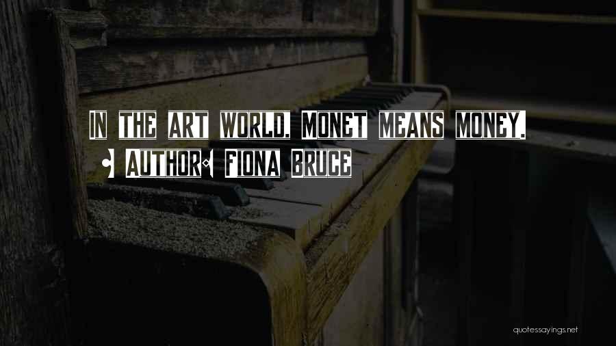Fiona Bruce Quotes 966262