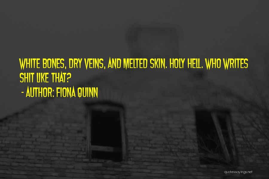 Fiona Quinn Quotes 395734