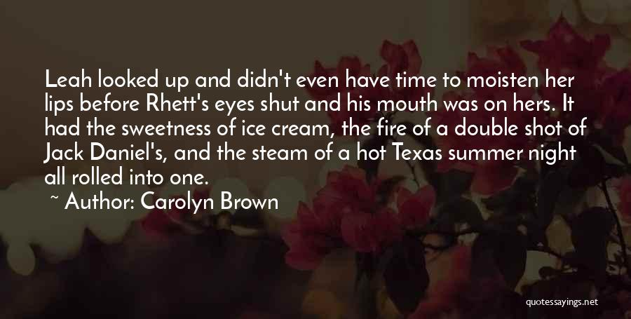 Fire And Ice Quotes By Carolyn Brown