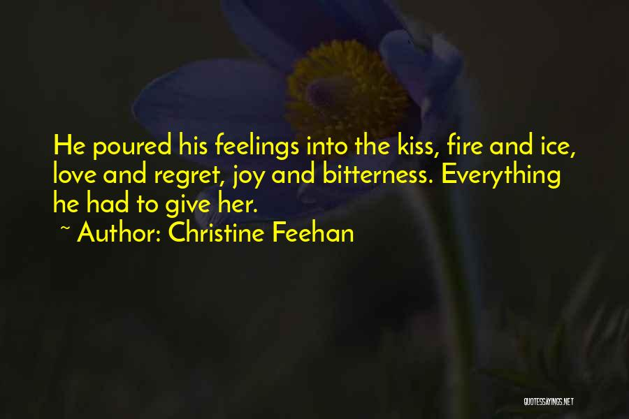 Fire And Ice Quotes By Christine Feehan