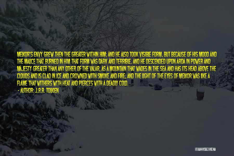Fire And Ice Quotes By J.R.R. Tolkien