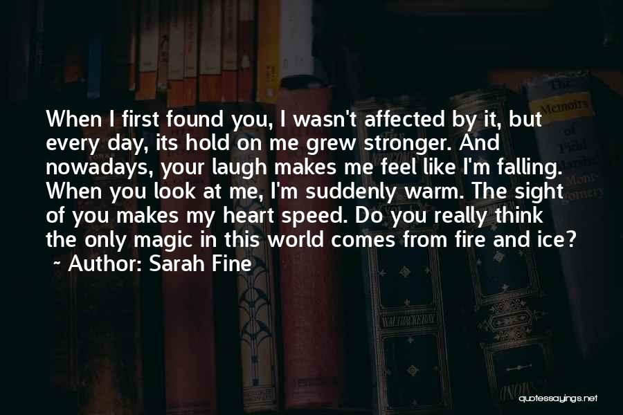 Fire And Ice Quotes By Sarah Fine
