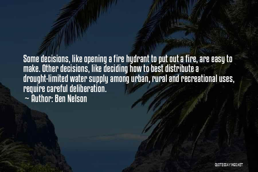 Fire And Water Quotes By Ben Nelson
