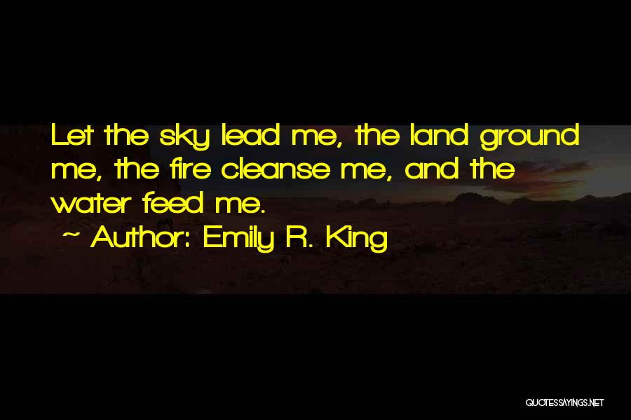 Fire And Water Quotes By Emily R. King