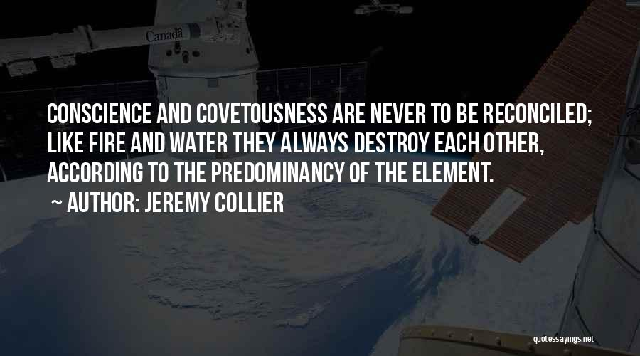 Fire And Water Quotes By Jeremy Collier