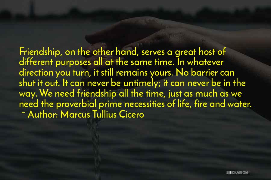 Fire And Water Quotes By Marcus Tullius Cicero