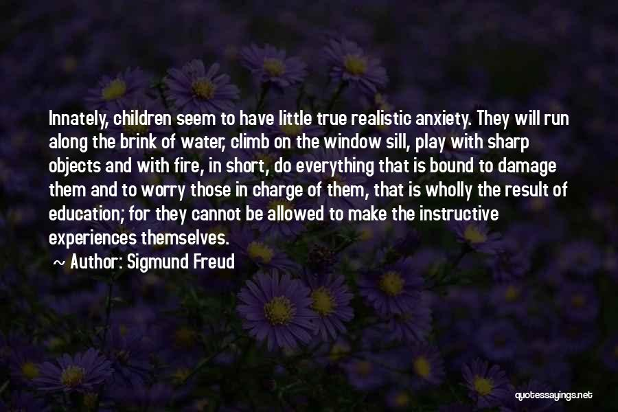 Fire And Water Quotes By Sigmund Freud