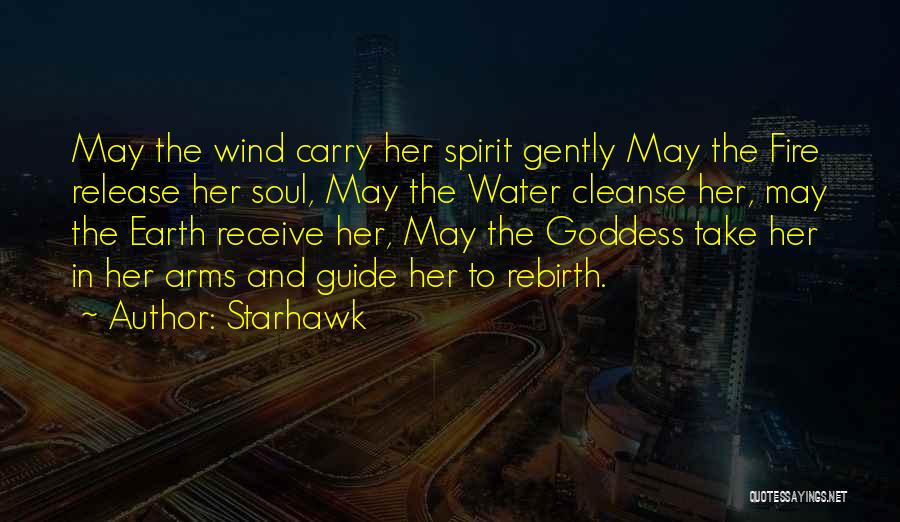 Fire And Water Quotes By Starhawk