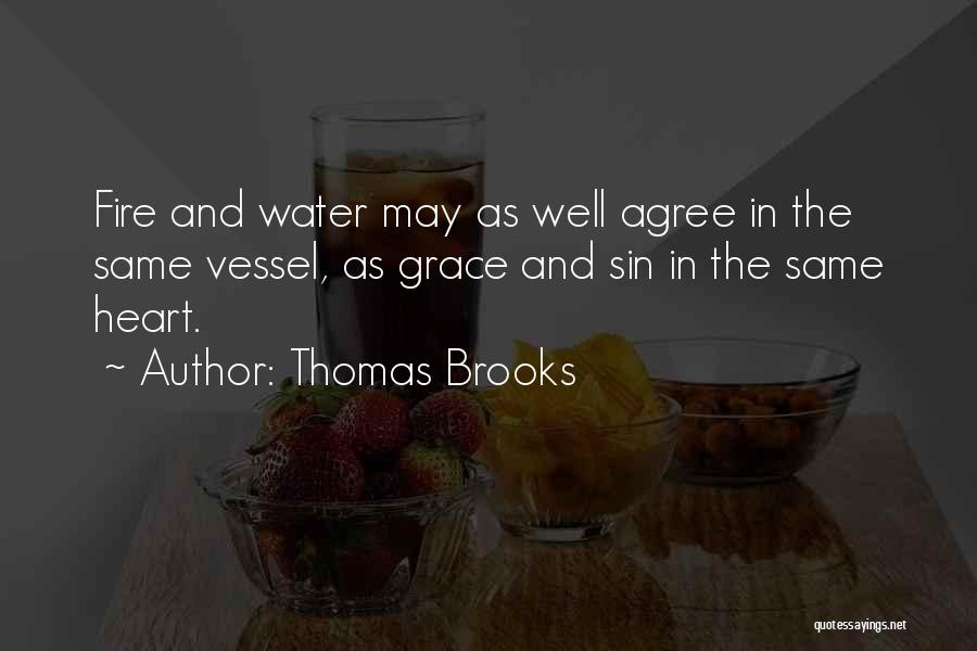 Fire And Water Quotes By Thomas Brooks