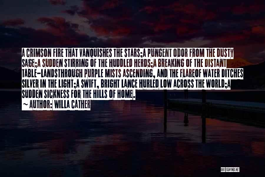 Fire And Water Quotes By Willa Cather