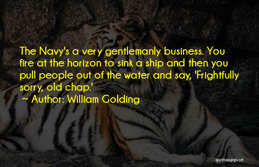 Fire And Water Quotes By William Golding