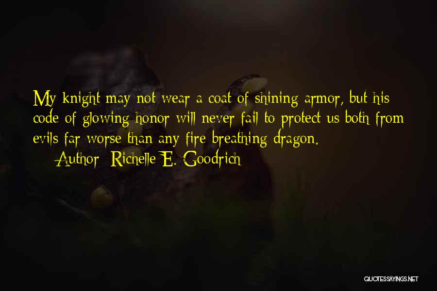 Fire Breathing Dragon Quotes By Richelle E. Goodrich