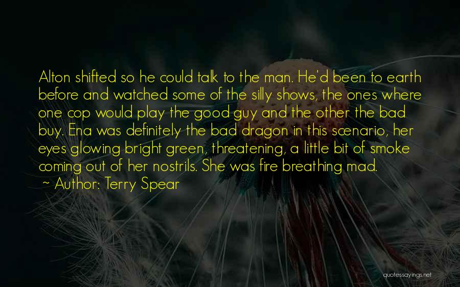 Fire Breathing Dragon Quotes By Terry Spear