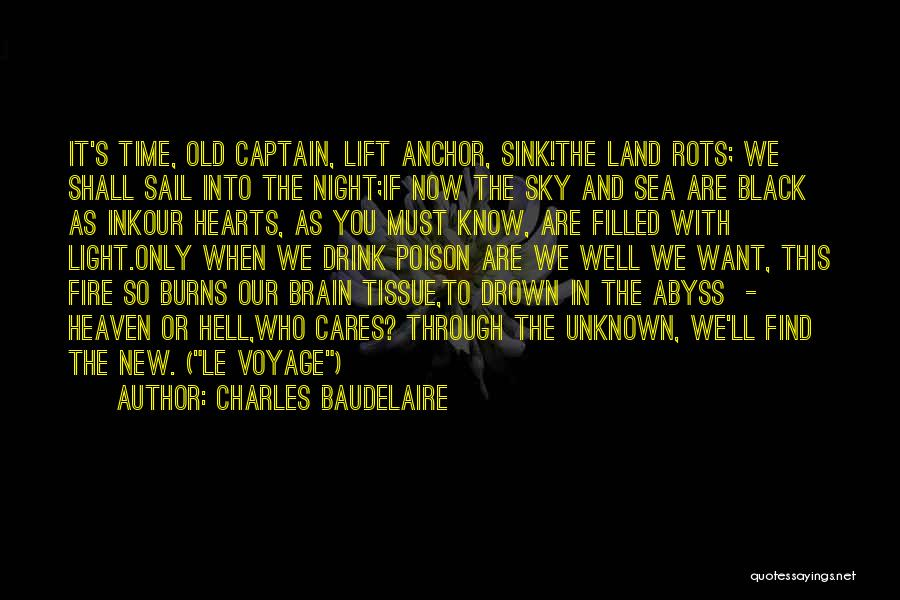 Fire Captain Quotes By Charles Baudelaire