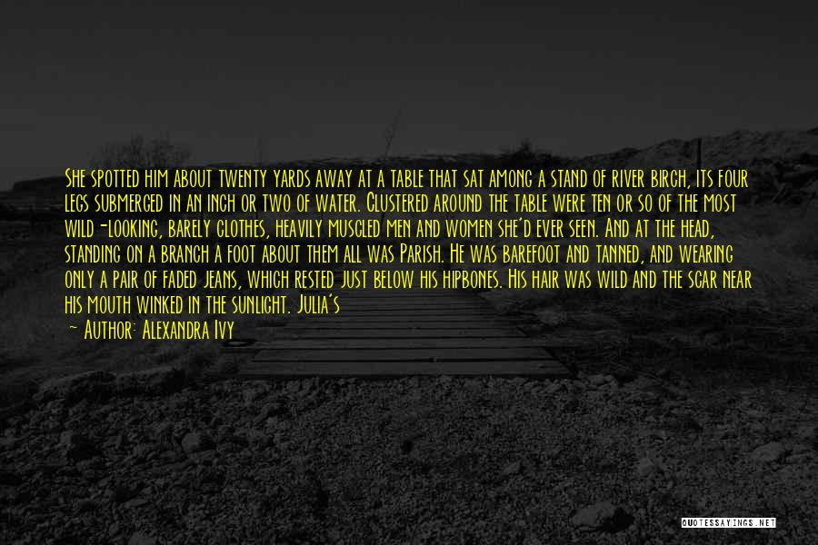 Fire In My Belly Quotes By Alexandra Ivy