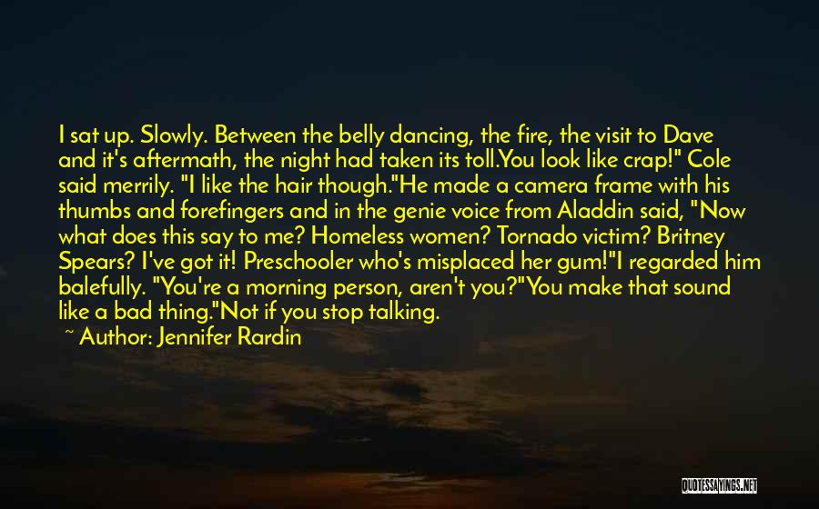 Fire In My Belly Quotes By Jennifer Rardin