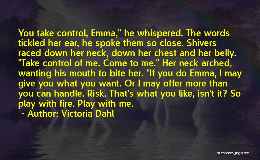 Fire In My Belly Quotes By Victoria Dahl