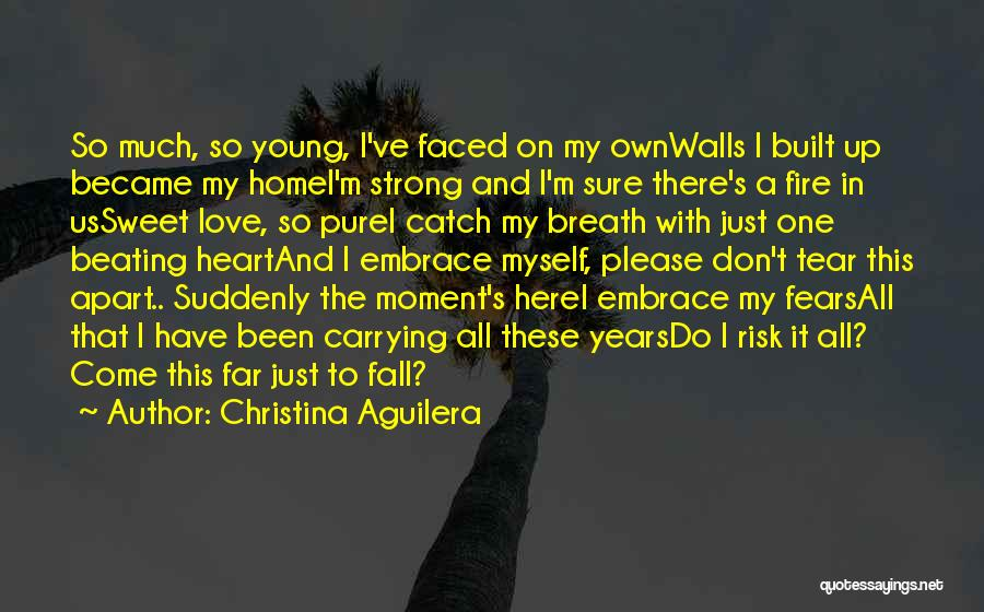 Fire In Things Fall Apart Quotes By Christina Aguilera
