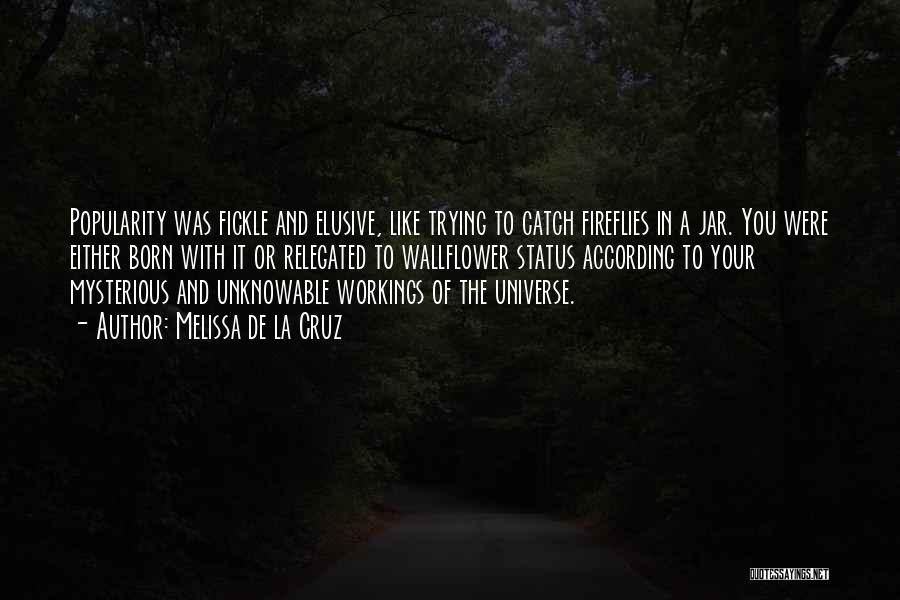 Fireflies In A Jar Quotes By Melissa De La Cruz