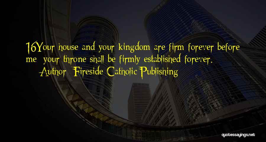 Fireside Catholic Publishing Quotes 1712468
