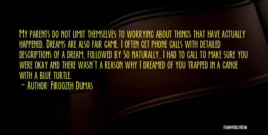 Firoozeh Dumas Quotes 1084954