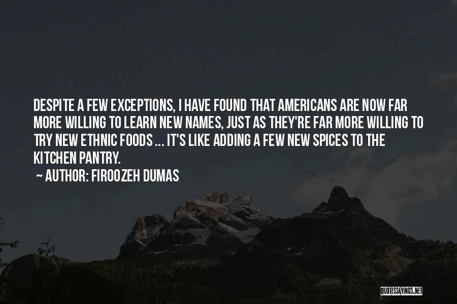 Firoozeh Dumas Quotes 525815