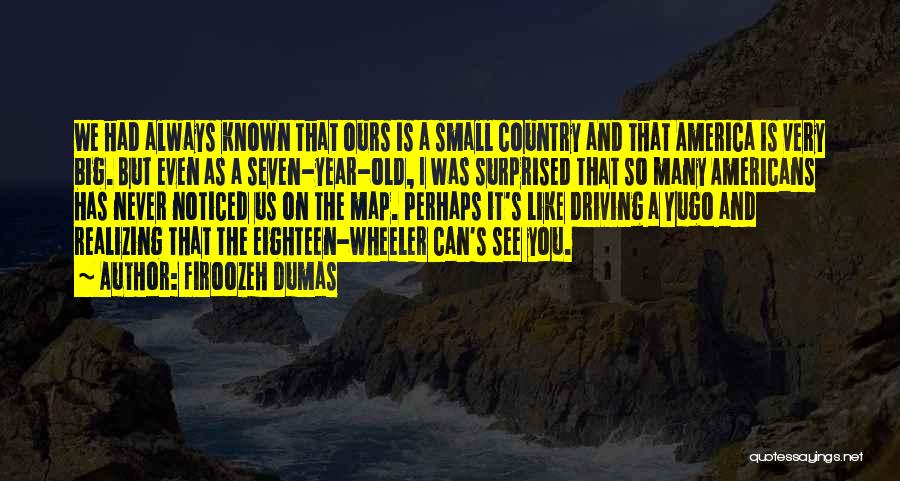 Firoozeh Dumas Quotes 654910
