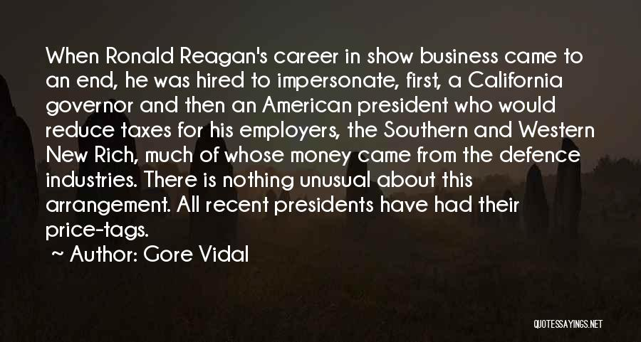 First 5 Presidents Quotes By Gore Vidal
