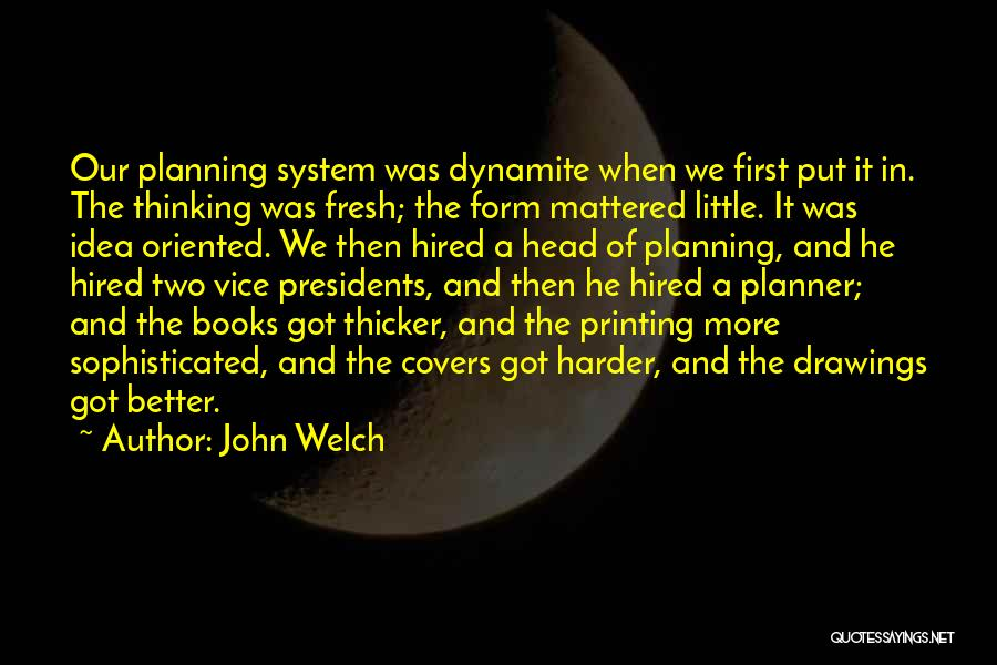 First 5 Presidents Quotes By John Welch