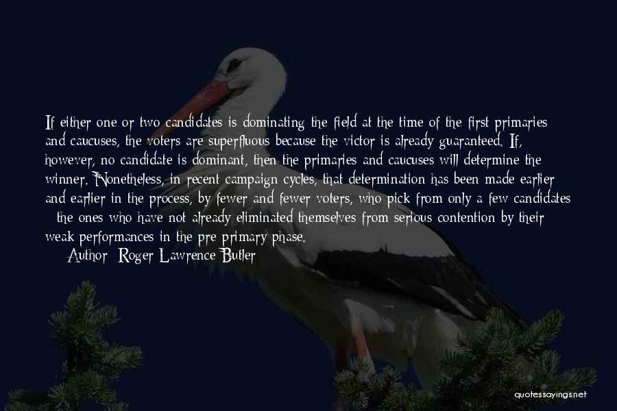 First 5 Presidents Quotes By Roger Lawrence Butler