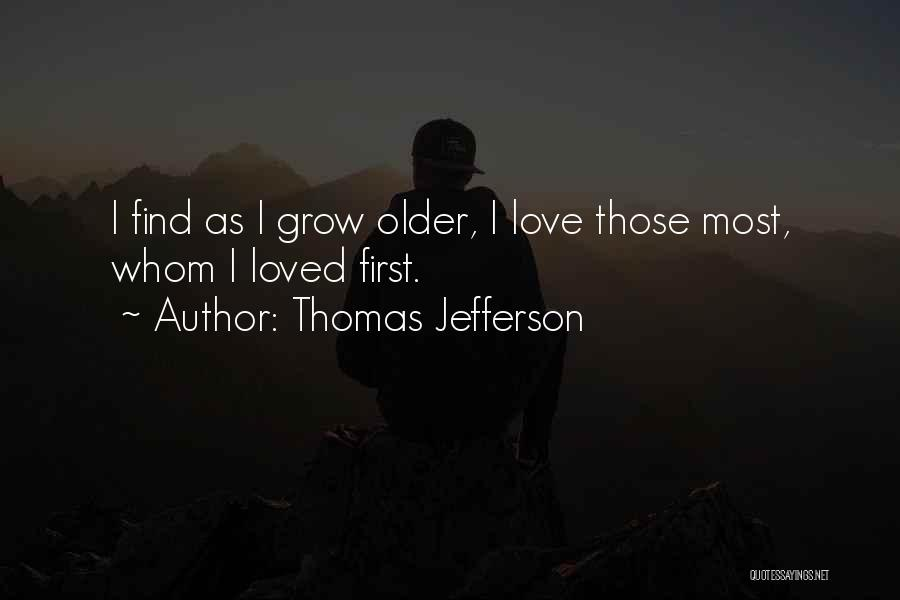 First 5 Presidents Quotes By Thomas Jefferson