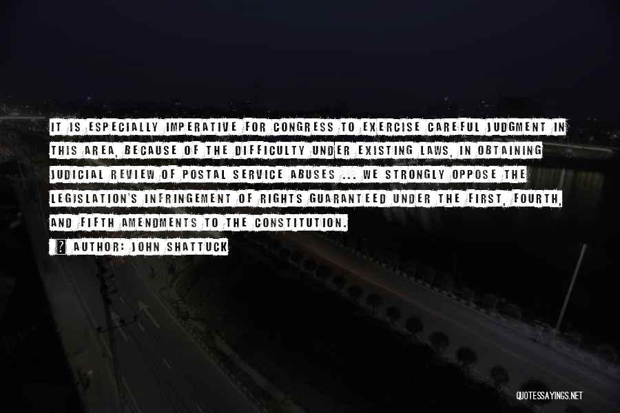 First Amendments Quotes By John Shattuck