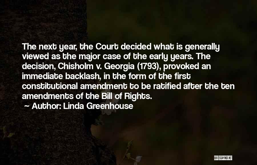 First Amendments Quotes By Linda Greenhouse