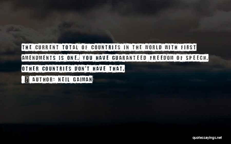 First Amendments Quotes By Neil Gaiman