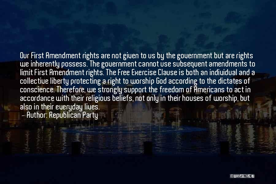 First Amendments Quotes By Republican Party