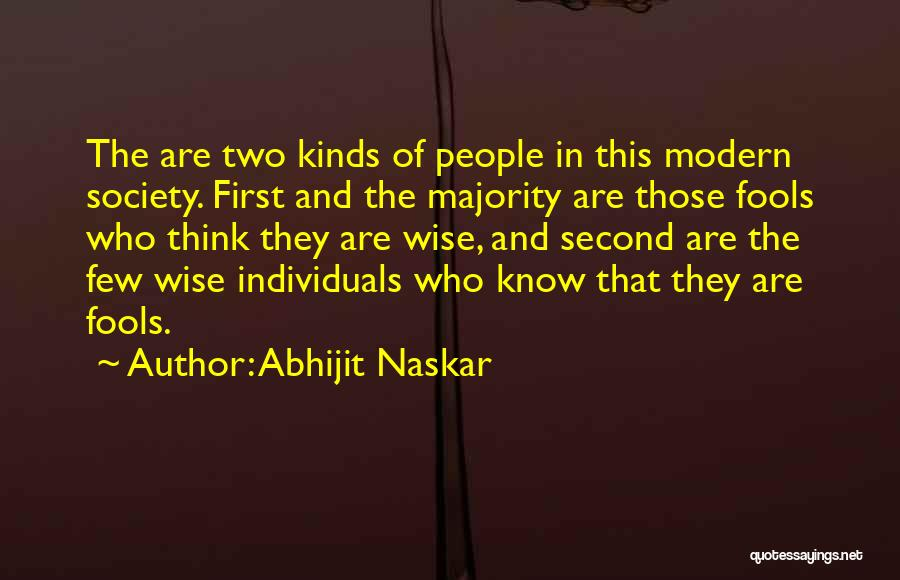 First And Second Quotes By Abhijit Naskar