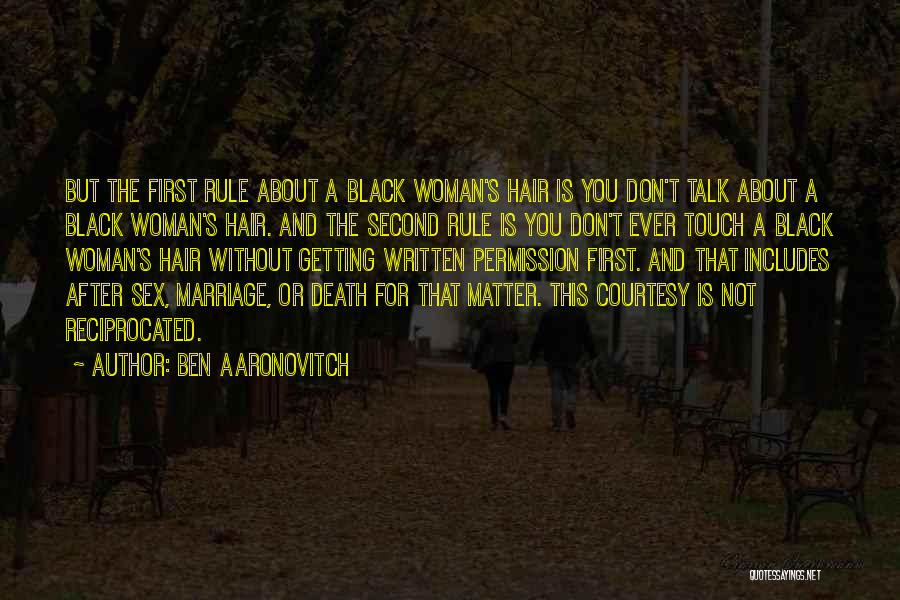 First And Second Quotes By Ben Aaronovitch
