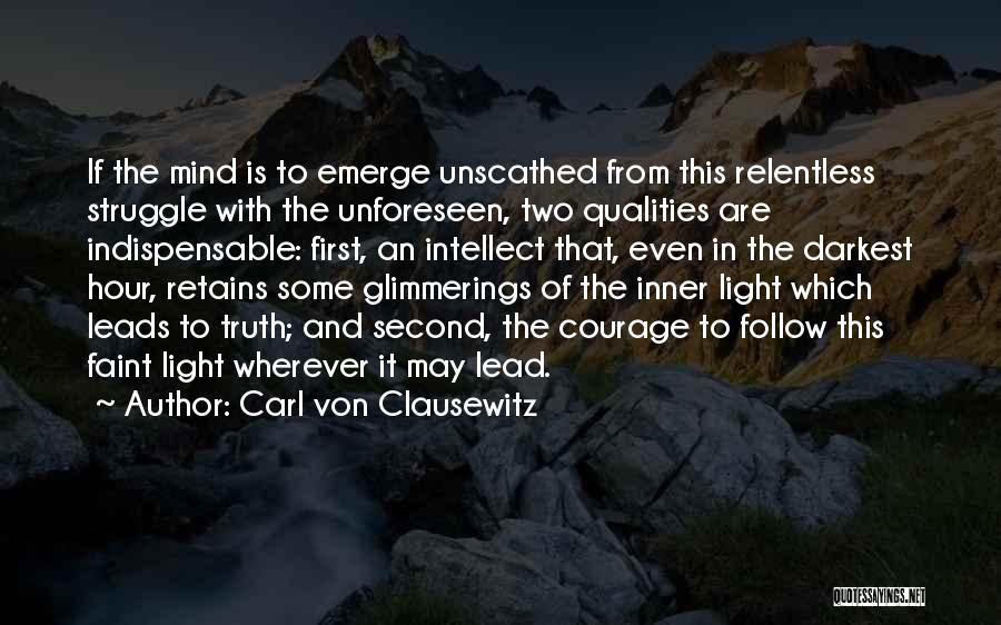 First And Second Quotes By Carl Von Clausewitz